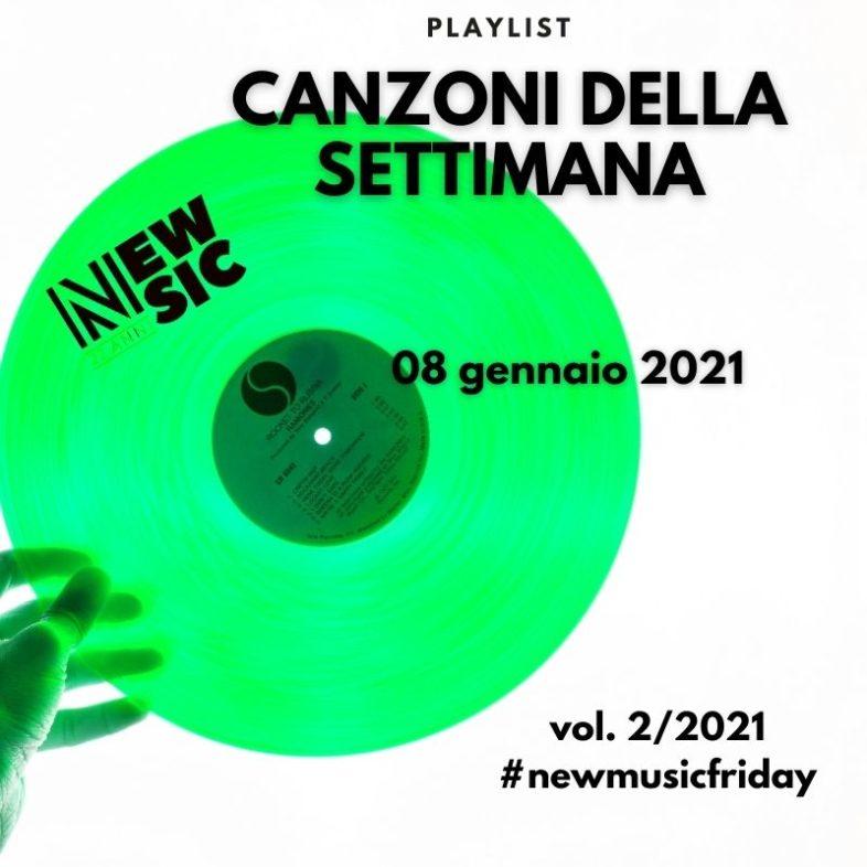 CANZONI DELLA SETTIMANA: le nuove uscite discografiche (08 Gennaio) New Music Friday