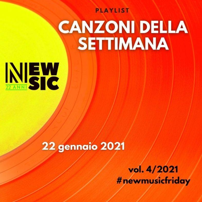 CANZONI DELLA SETTIMANA: le nuove uscite discografiche (22 Gennaio) New Music Friday