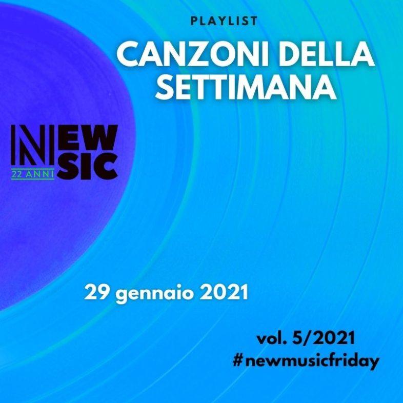 CANZONI DELLA SETTIMANA: le nuove uscite discografiche (29 Gennaio) New Music Friday