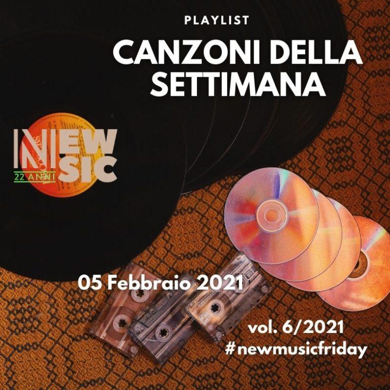 CANZONI DELLA SETTIMANA: le nuove uscite discografiche (05 Febbraio 2021) New Music Friday