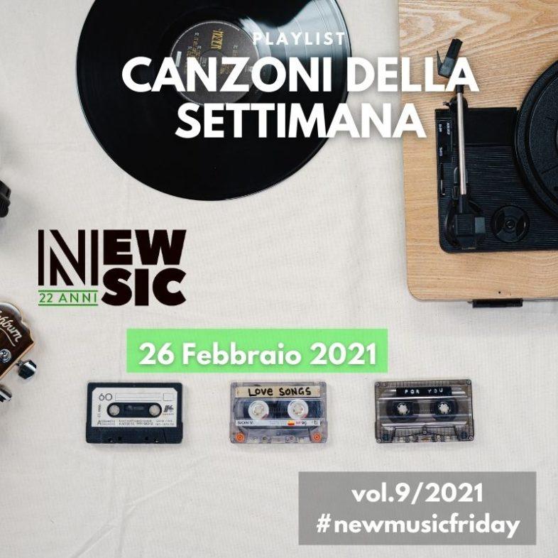 CANZONI DELLA SETTIMANA: le nuove uscite discografiche (26 Febbraio 2021) New Music Friday