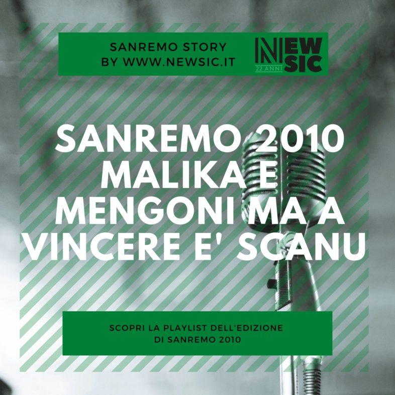 SANREMO STORY: Sanremo 2010 – Malika, Mengoni e Scanu