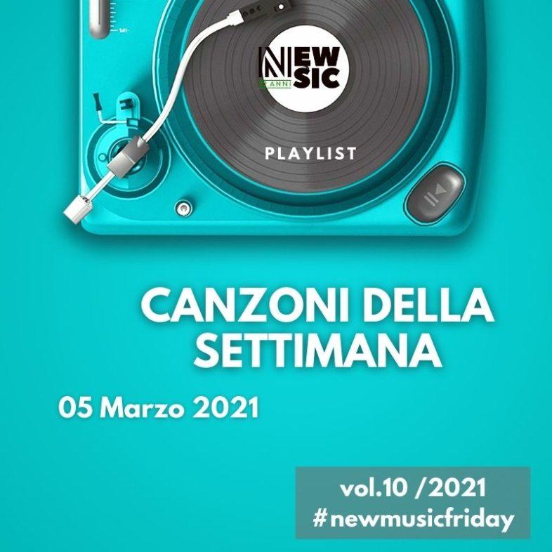 CANZONI DELLA SETTIMANA: le nuove uscite discografiche (05 Marzo 2021) #NewMusicFriday- Oltre Sanremo!!!