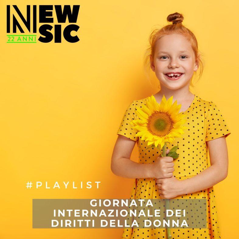 Playlist: 8 marzo – Giornata internazionale dei diritti della donna