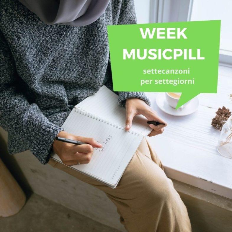 Videolist: WeekMusicPill – Come sopravvivere in musica alla settimana