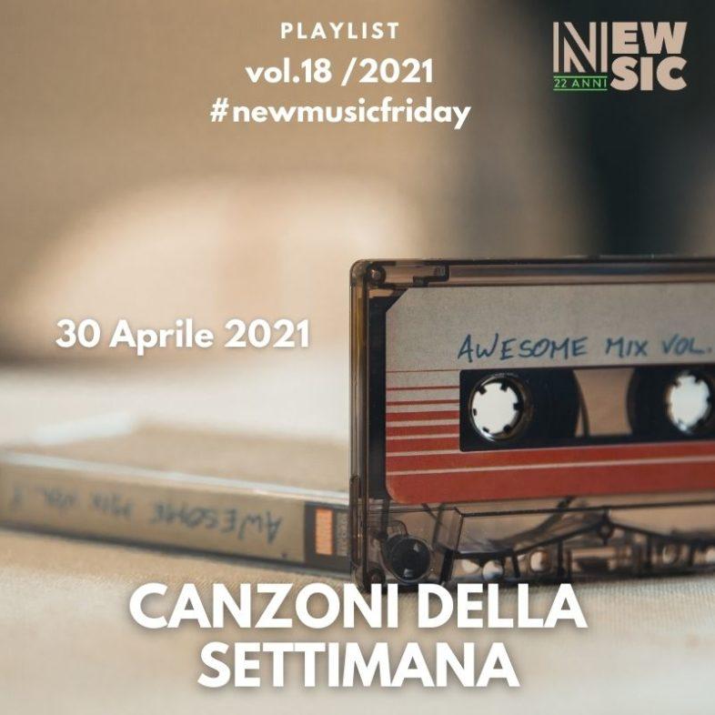 CANZONI DELLA SETTIMANA: le nuove uscite discografiche (30 Aprile 2021) #NewMusicFriday
