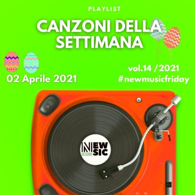 CANZONI DELLA SETTIMANA: le nuove uscite discografiche (02 Aprile 2021) #NewMusicFriday