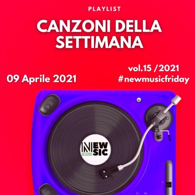 CANZONI DELLA SETTIMANA: le nuove uscite discografiche (09 Aprile 2021) #NewMusicFriday