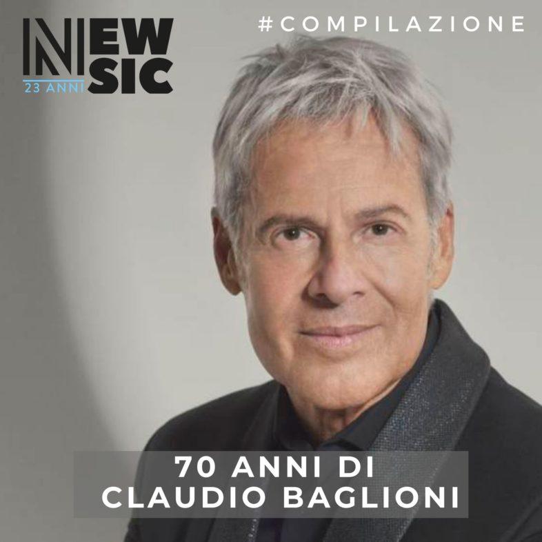 Playlist: 70 anni di CLAUDIO BAGLIONI