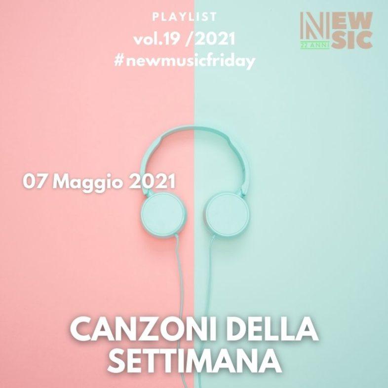 CANZONI DELLA SETTIMANA: le nuove uscite discografiche (07 Maggio 2021) #NewMusicFriday