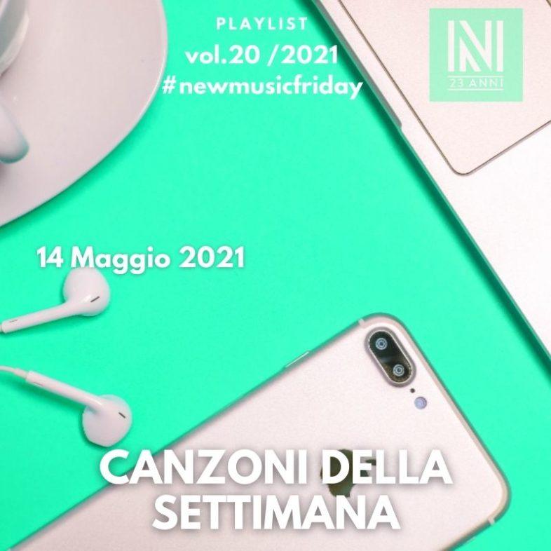 CANZONI DELLA SETTIMANA: le nuove uscite discografiche (14 Maggio 2021) #NewMusicFriday