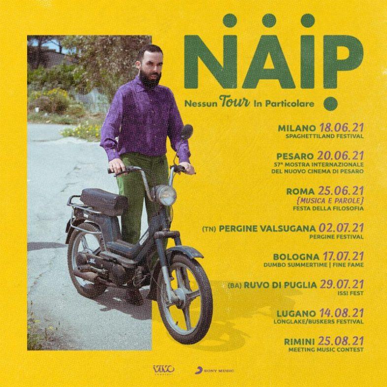 """N.A.I.P. """"Nessun tour in particolare"""" al via da Milano il 18 giugno"""