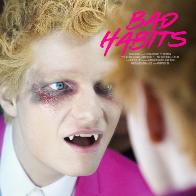 ED SHEERAN il nuovo singolo  'Bad Habits'. Nella cover è un vampiro