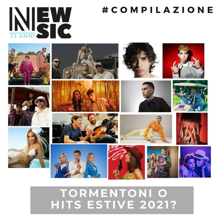 Tormentoni estivi 2021. La nostra playlist in aggiornamento!