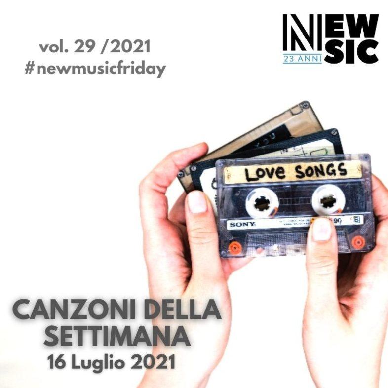 CANZONI DELLA SETTIMANA: le nuove uscite discografiche (16 Luglio 2021) #NewMusicFriday