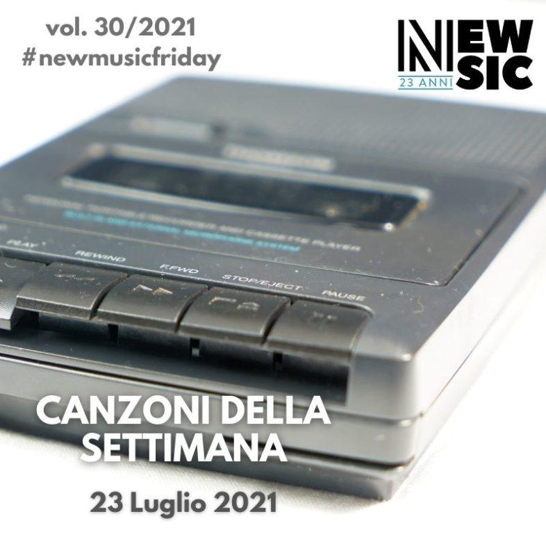 CANZONI DELLA SETTIMANA: le nuove uscite discografiche (23 Luglio 2021) #NewMusicFriday