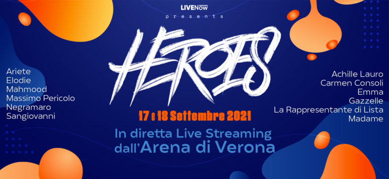 APEROL with HEROES – TOGETHER WE CAN dall'Arena di Verona, live e in streaming. Info e biglietti