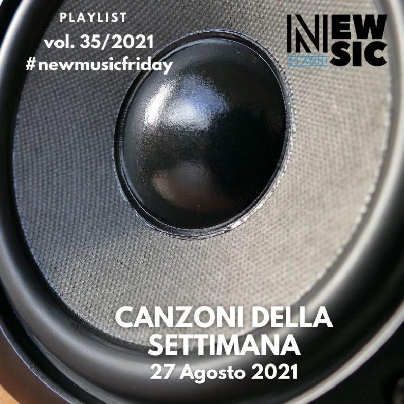 CANZONI DELLA SETTIMANA: le nuove uscite discografiche (27 Agosto 2021) #NewMusicFriday