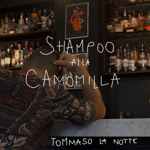 Tommaso La Notte_Shampoo alla Camomilla cover