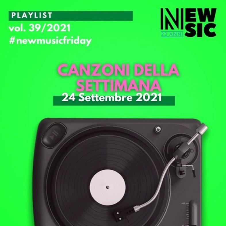 CANZONI DELLA SETTIMANA: le nuove uscite discografiche (24 Settembre 2021) #NewMusicFriday