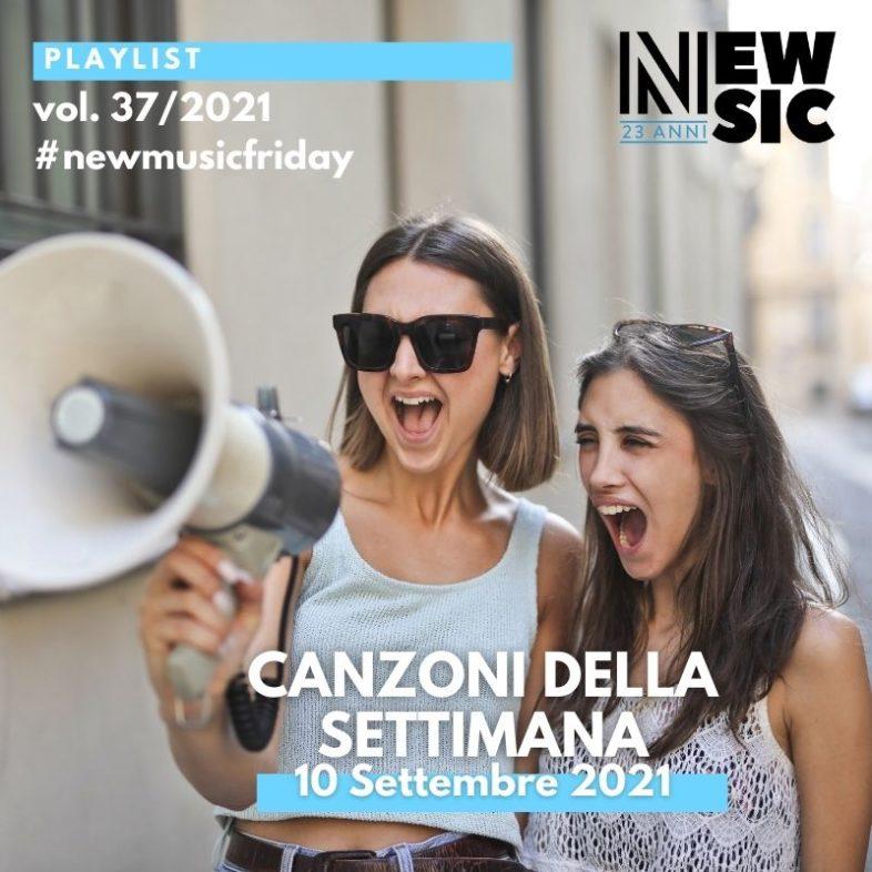 CANZONI DELLA SETTIMANA: le nuove uscite discografiche (10 Settembre 2021) #NewMusicFriday