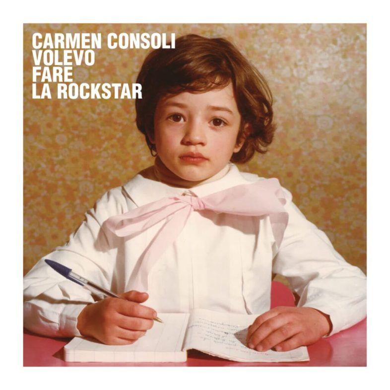 """Recensione: CARMEN CONSOLI – """"Volevo Fare la Rockstar"""""""