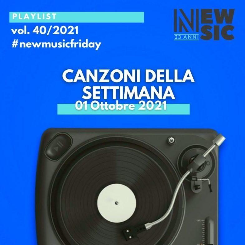 CANZONI DELLA SETTIMANA: le nuove uscite discografiche (01 Ottobre 2021) #NewMusicFriday