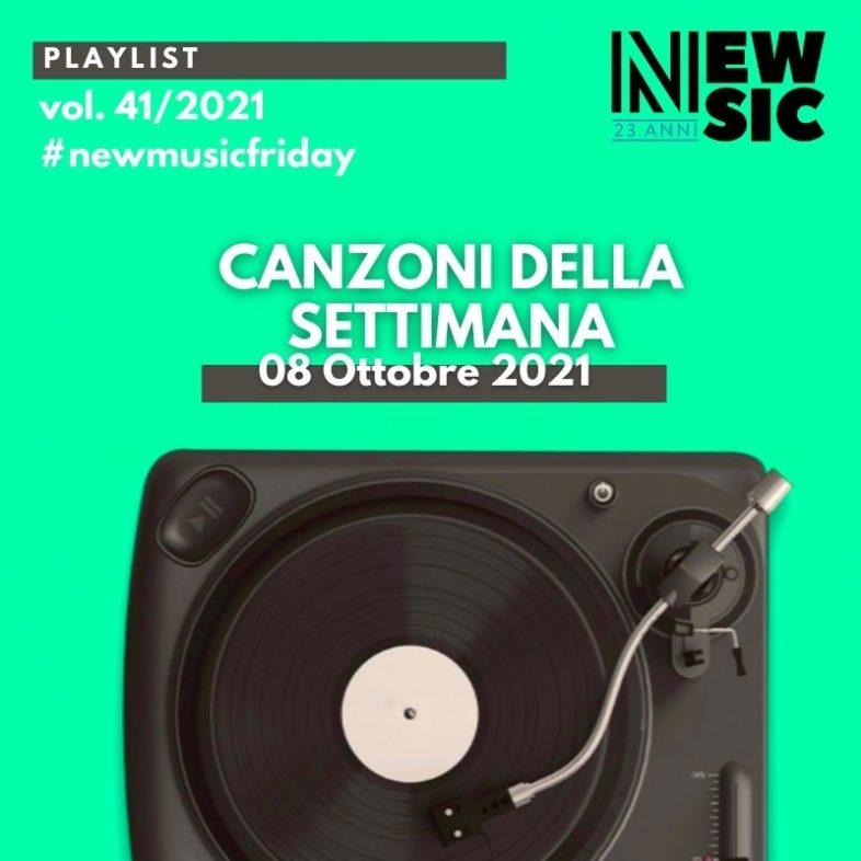 CANZONI DELLA SETTIMANA: le nuove uscite discografiche (08 Ottobre 2021) #NewMusicFriday