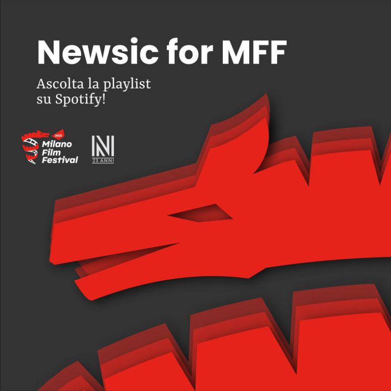 MILANO FILM FESTIVAL. La Playlist dedicata al Festival