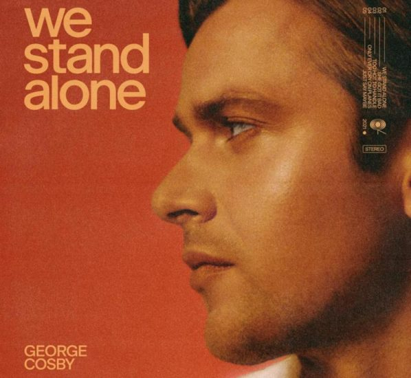 """Recensione: GEORGE COSBY – """"We Stand Alone"""" (EP)"""